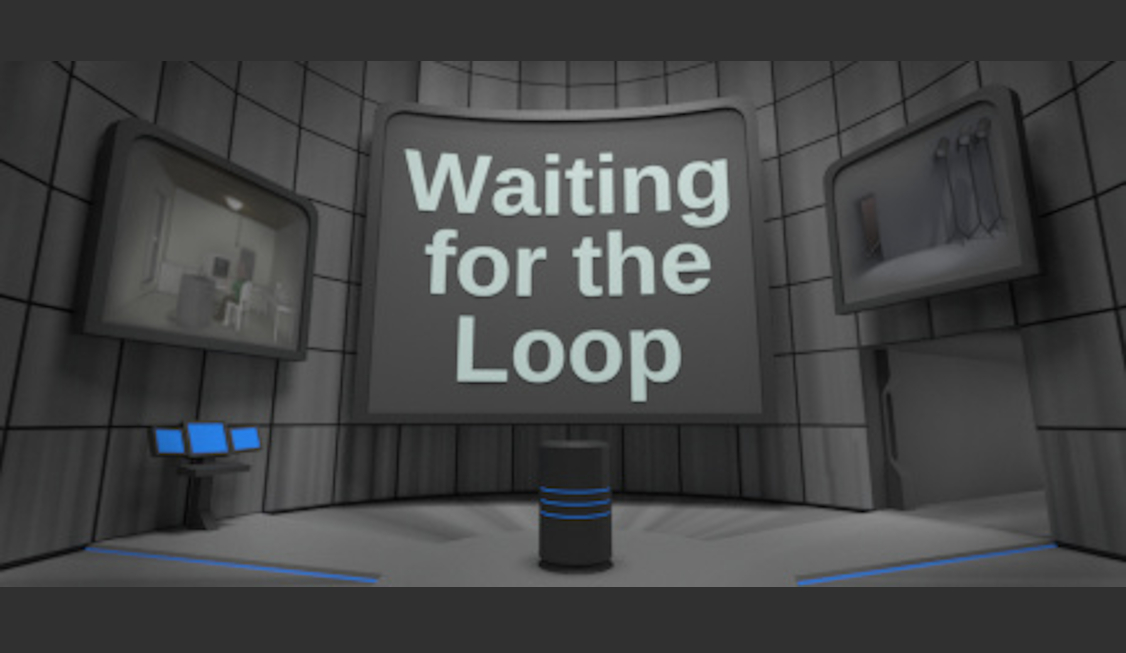 Title screen of the video game Waiting for the Loop